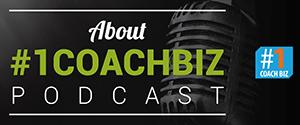 Luister naar de about aflevering van de nieuwe #1CoachBiz podcast